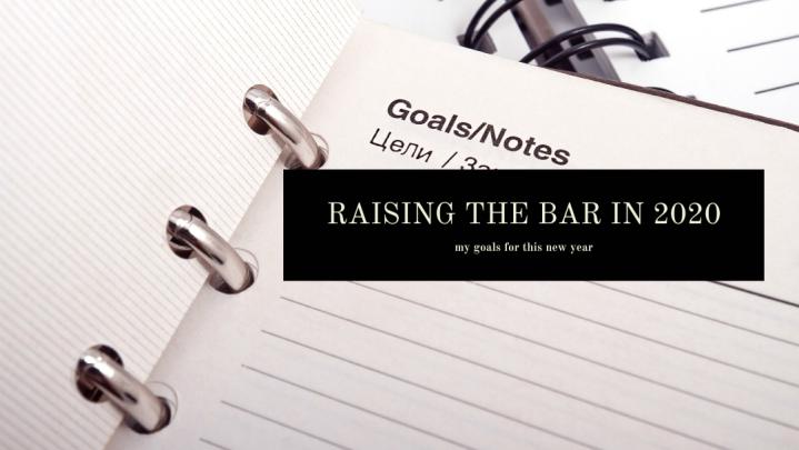 Raising the bar in2020