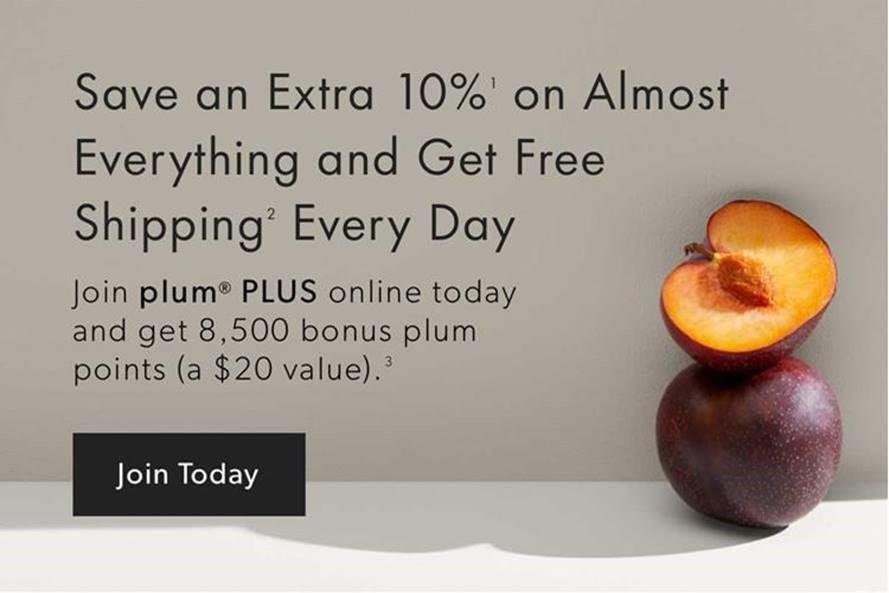 Join plum PLUS Online Today and get 8,500 bonus plum points (a $20 Value